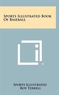 Sports Illustrated Book of Baseball
