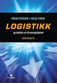 Logistikk og ledelse av forsyningskjeder; arbeidshefte