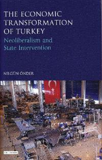 The Economic Transformation of Turkey