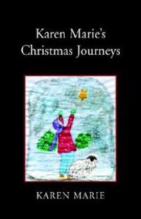 Karen Marie's Christmas Journeys