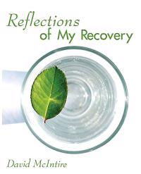 Reflections of My Recovery