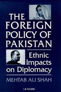 The Foreign Policy of Pakistan