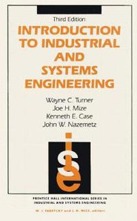 Introduction to Industrial and Systems Engineering