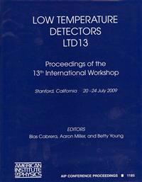 Low Temperature Detectors LTD 13