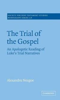 The Trial of the Gospel