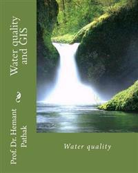 Water Quality and GIS: Water Quality