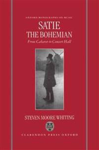 Satie the Bohemian