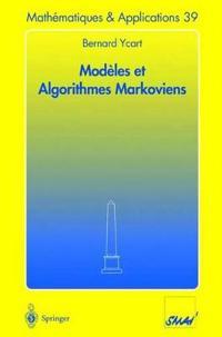 Modhles Et Algorithmes Markoviens