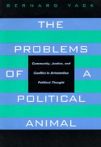 The Problems of a Political Animal