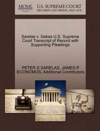 Sarelas V. Gekas U.S. Supreme Court Transcript of Record with Supporting Pleadings