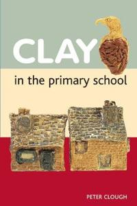 Clay in the Primary School