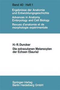 Die Extracutanen Melanocyten Der Echsen (Sauria)