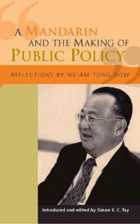 A Mandarin and the Making of Public Policy