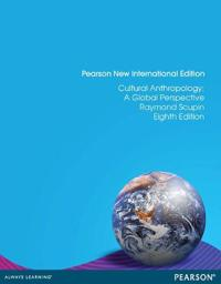 Cultural Anthropology: Pearson New International Edition