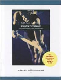 Exercise Physiology: Theory and Application to Fitness and Performance (Int'l Ed)