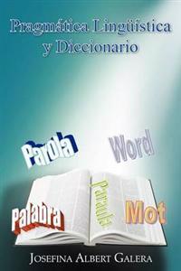 Pragmática Lingüística y Diccionario