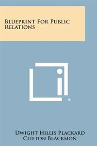 Blueprint for Public Relations