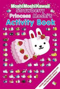 Strawberry Princess Moshi's Activity Book