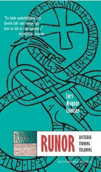 Runor, Historia, tydning, tolkning