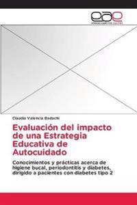 Evaluacion del Impacto de Una Estrategia Educativa de Autocuidado