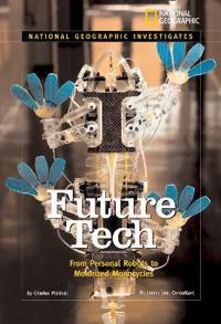 National Geographic Investigates: Future Tech