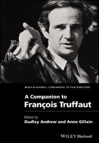 A Companion to Fran?ois Truffaut