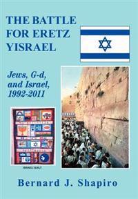 The Battle for Eretz Yisrael