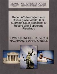 Rederi A/B Nordstjernan V. Rivera (Jose Virella) U.S. Supreme Court Transcript of Record with Supporting Pleadings