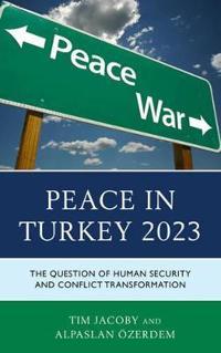 Peace in Turkey 2023