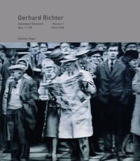 Gerhard Richter: Catalogue Raisonne, Volume 1: Nos. 1-198, 1962-1968