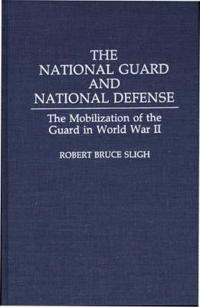 The National Guard and National Defense