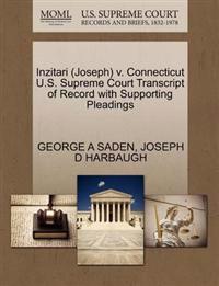Inzitari (Joseph) V. Connecticut U.S. Supreme Court Transcript of Record with Supporting Pleadings