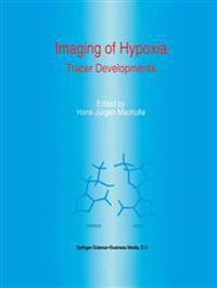 Imaging of Hypoxia