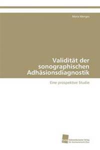 Validitat Der Sonographischen Adhasionsdiagnostik