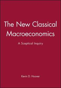 The New Classical Macroeconomics