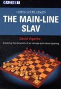 The Main-Line Slav: Exploring Dynamics of an Intricate and Robust Opening