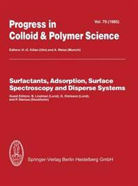 Surfactants, Adsorption, Surface Spectroscopy and Disperse Systems
