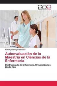 Autoevaluacion de La Maestria En Ciencias de La Enfermeria