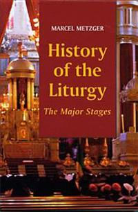 History of the Liturgy
