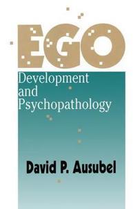 Ego Development and Psychopathology