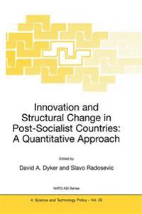 Innovation and Structural Change in Post-Socialist Countries