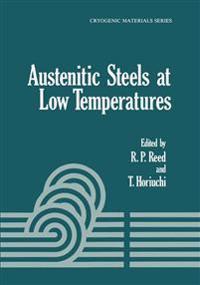 Austenitic Steels at Low Temperatures