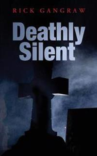 Deathly Silent
