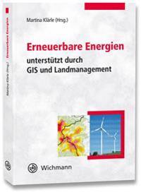 Erneuerbare Energien unterstützt durch GIS und Landmanagement