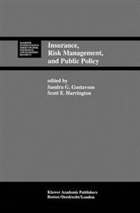 Insurance, Risk Management, and Public Policy