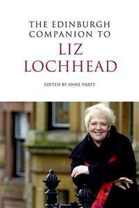 The Edinburgh Companion to Liz Lochhead