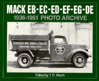 Mack Eb-Ec-Ed-Ee-Ef-Eg-De 1936 Through 1951