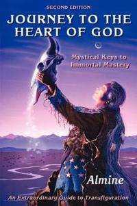 Journey to the Heart of God