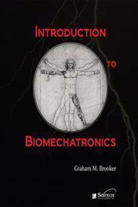 Introduction to Biomechatronics