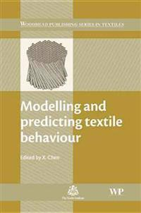 Modelling and Predicting Textile Behaviour